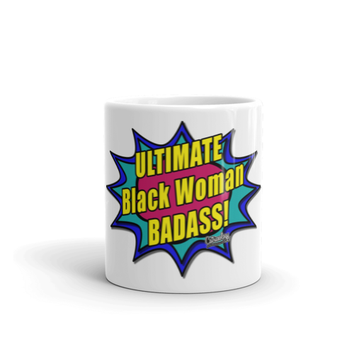 Ultimate Badass Black Woman Mug